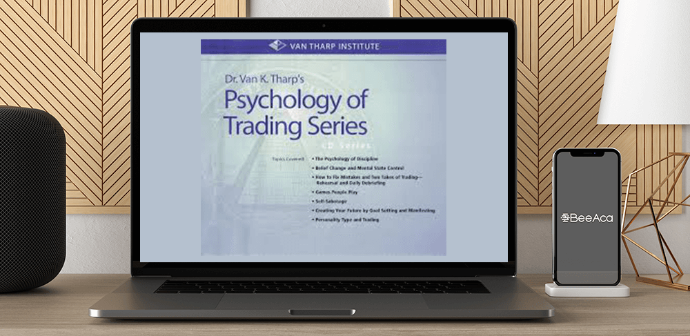 Van Tharp - The Psychology of Trading Series (Audio) by https://koiforest.com/