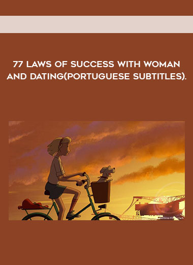 77 laws of success with woman and dating(Portuguese Subtitles). by https://koiforest.com/