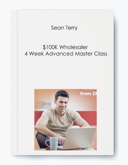 $100K Wholesaler 4 Week Advanced Master Class by Sean Terry by https://koiforest.com/