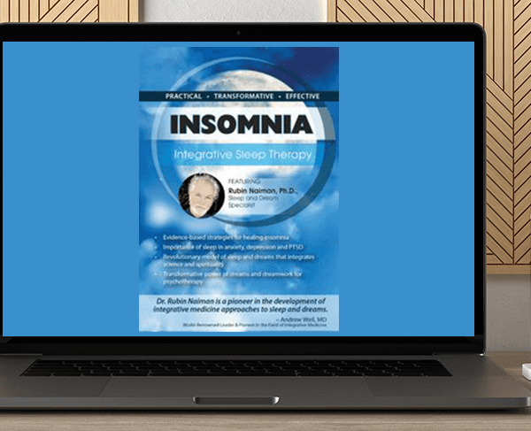 Rubin Naiman - Insomnia: Integrative Sleep Therapy by https://koiforest.com/