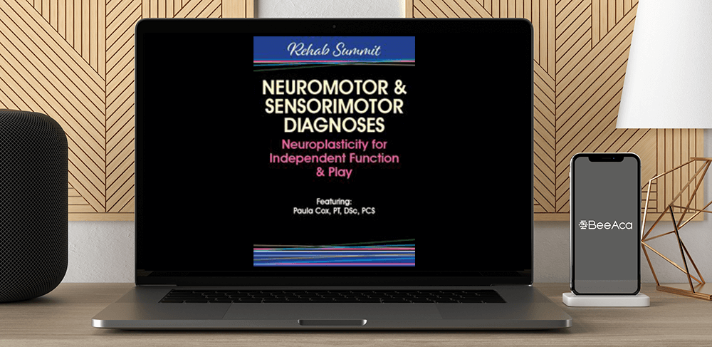 Paula Cox - Neuromotor & Sensorimotor Diagnoses: Neuroplasticity for Independent Function & Play by https://koiforest.com/