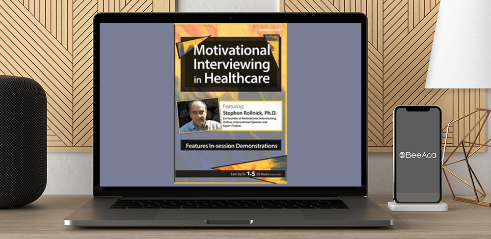 Stephen Rollnick - Motivational Interviewing in Healthcare with Stephen Rollnick