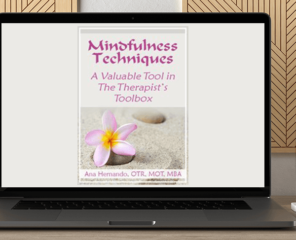 Ana Hernando - Mindfulness Techniques – A Valuable Tool in The Therapist's Toolbox by https://koiforest.com/
