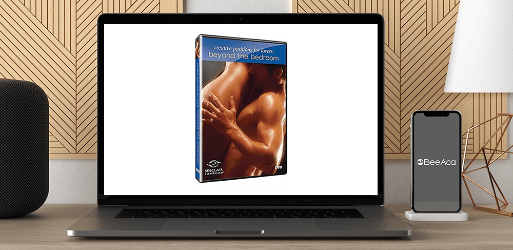 Better Sex Video Series - Creative Positions For Lovers - Beyond The Bedroom by https://koiforest.com/