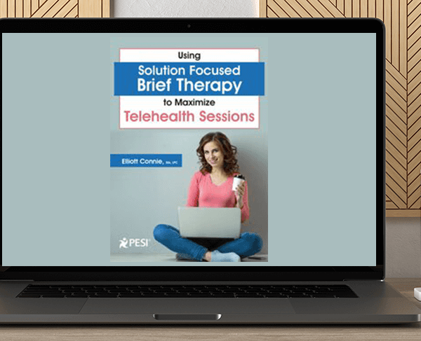 Elliott Connie - Using Solution Focused Brief Therapy to Maximize Telehealth Sessions by https://koiforest.com/