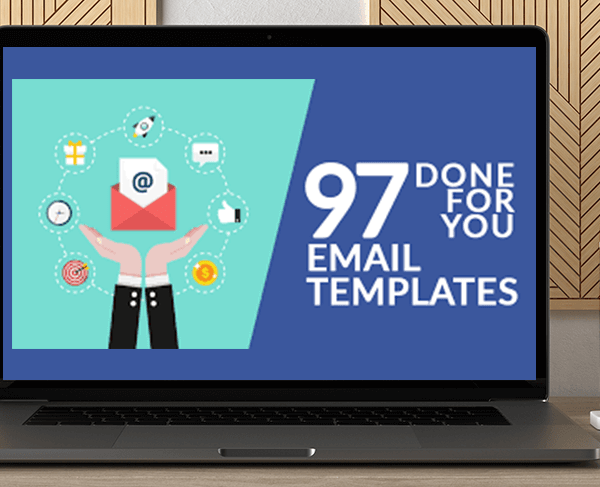97 Done For You Email Templates by Justin Cener by https://koiforest.com/