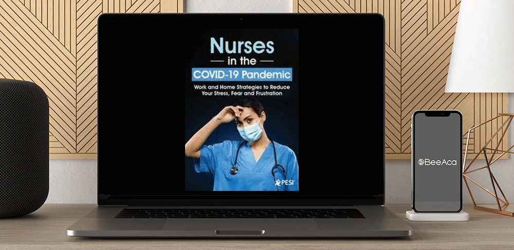 Sara Lefkowitz - Nurses in the COVID-19 Pandemic: Work and Home Strategies to Reduce Your Stress