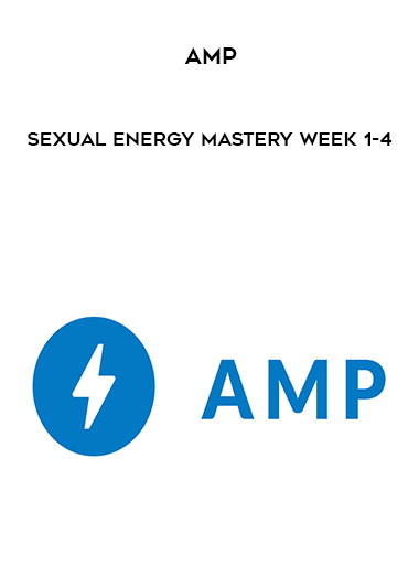 AMP - Sexual Energy Mastery Week 1-4 by https://koiforest.com/