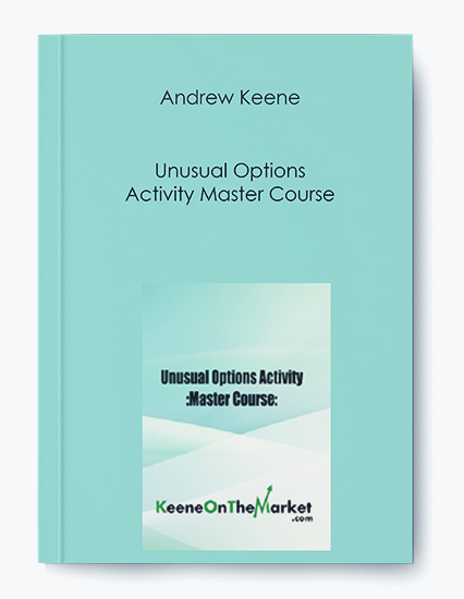 Andrew Keene – Unusual Options Activity Master Course by https://koiforest.com/