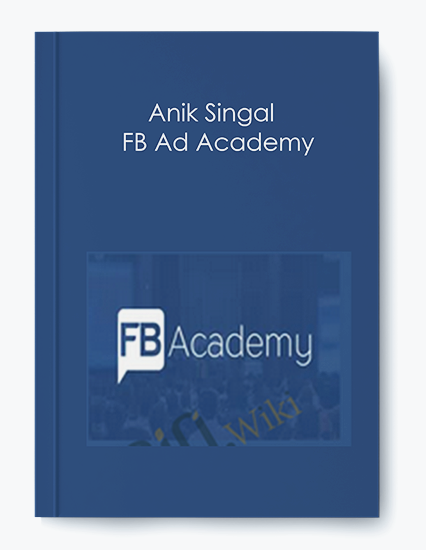 FB Ad Academy - Anik Singal by https://koiforest.com/