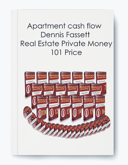 Apartment cash flow Dennis Fassett / Real Estate Private Money 101 Price by https://koiforest.com/
