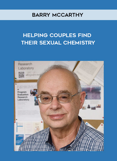 Barry McCarthy - Helping Couples Find Their Sexual Chemistry by https://koiforest.com/