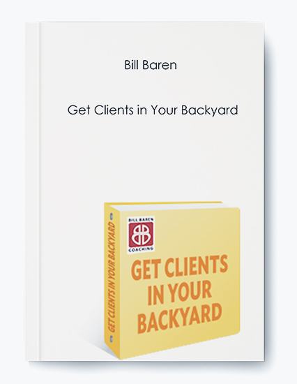 Get Clients in Your Backyard by Bill Baren by https://koiforest.com/
