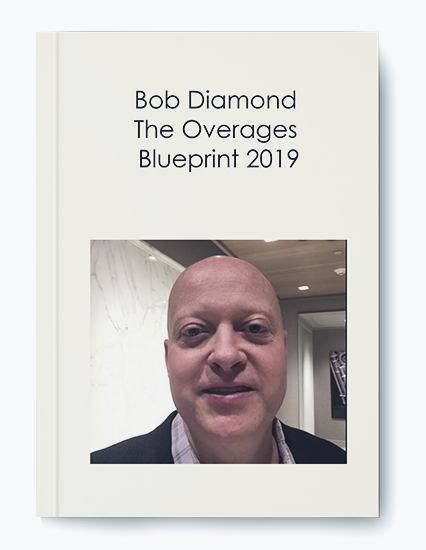 Bob Diamond – The Overages Blueprint 2019 by https://koiforest.com/