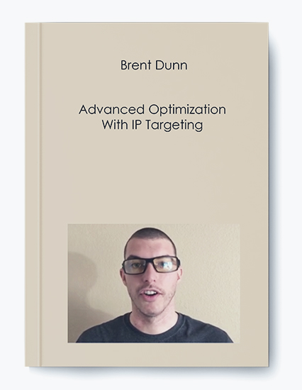 Advanced Optimization With IP Targeting by Brent Dunn by https://koiforest.com/