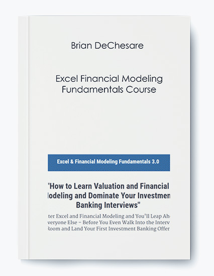 Brian DeChesare – Excel Financial Modeling Fundamentals Course [Real Estate] by https://koiforest.com/