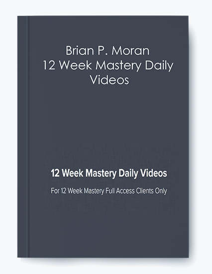 12 Week Mastery Daily Videos by Brian P. Moran by https://koiforest.com/