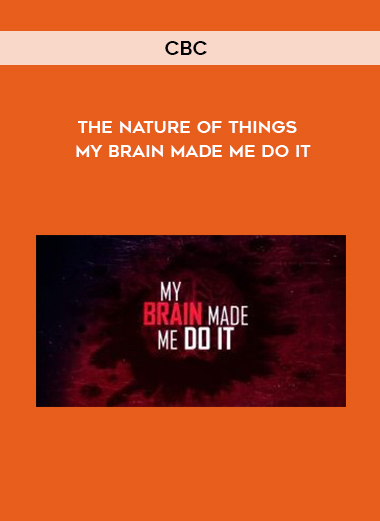CBC – The Nature Of Things – My Brain Made Me Do It by https://koiforest.com/