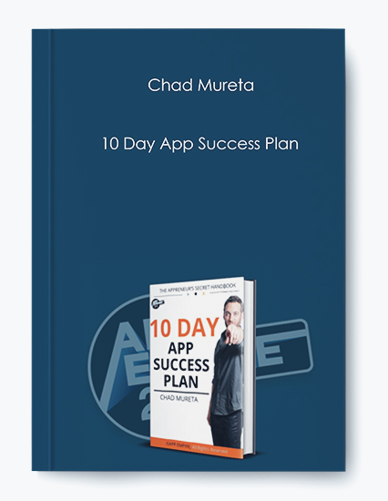 10 Day App Success Plan by Chad Mureta by https://koiforest.com/