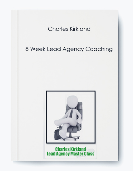 8 Week Lead Agency Coaching by Charles Kirkland by https://koiforest.com/