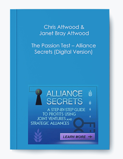 Chris Attwood & Janet Bray Attwood – The Passion Test – Alliance Secrets (Digital Version) by https://koiforest.com/