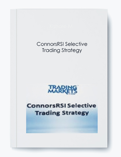 ConnorsRSI Selective Trading Strategy by https://koiforest.com/