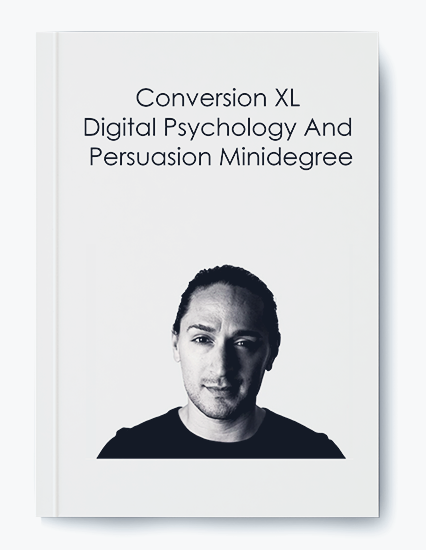 Conversion XL – Digital Psychology And Persuasion Minidegree by https://koiforest.com/