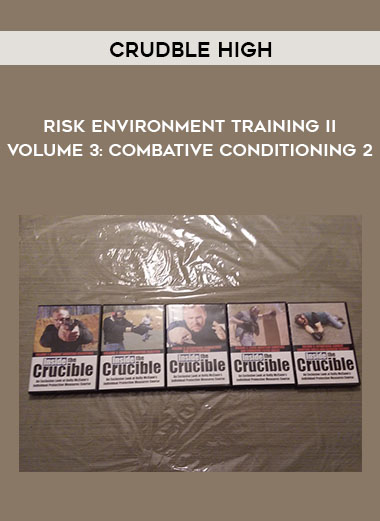 Crudble High - Risk Environment Training II Volume 3: Combative Conditioning 2 by https://koiforest.com/