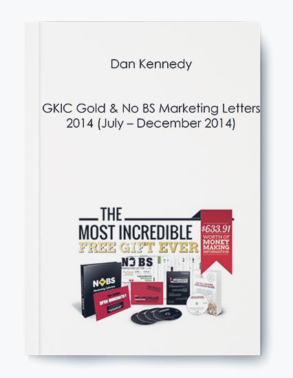 Dan Kennedy – GKIC Gold & No BS Marketing Letters 2014 (July – December 2014) by https://koiforest.com/