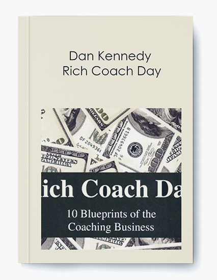 Rich Coach Day by Dan Kennedy by https://koiforest.com/