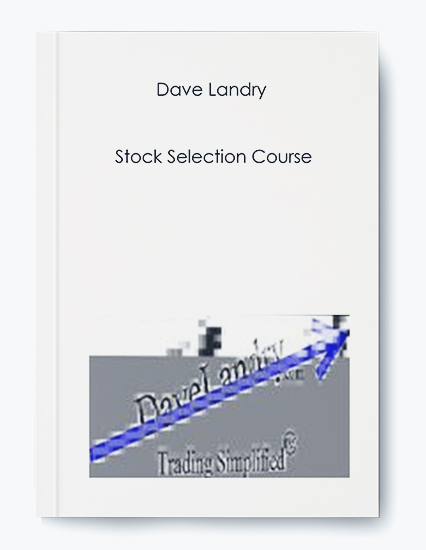 Dave Landry – Stock Selection Course by https://koiforest.com/