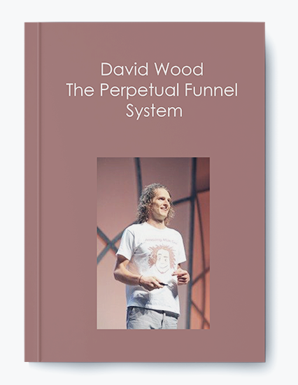 David Wood – The Perpetual Funnel System by https://koiforest.com/