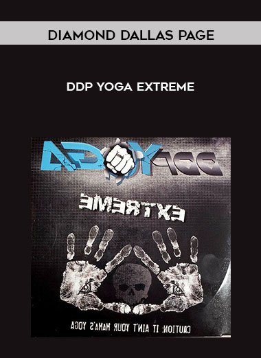 Diamond Dallas Page - DDP Yoga Extreme by https://koiforest.com/