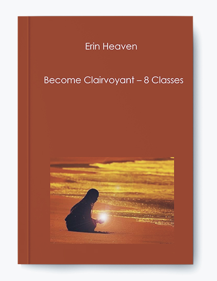 Become Clairvoyant – 8 Classes by Erin Heaven by https://koiforest.com/