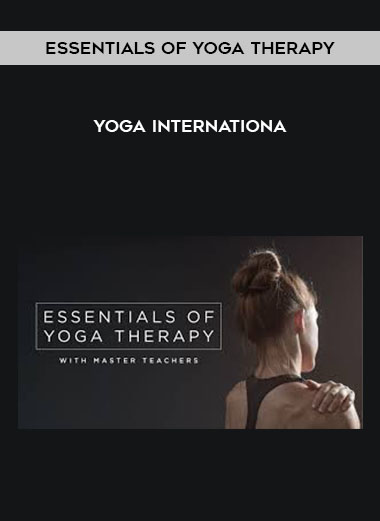 Essentials of Yoga Therapy - Yoga Internationa by https://koiforest.com/