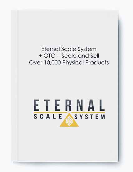 Eternal Scale System + OTO – Scale and Sell Over 10