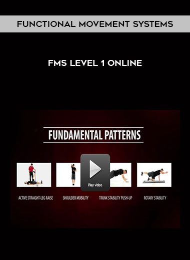 Functional Movement Systems - FMS Level 1 Online by https://koiforest.com/