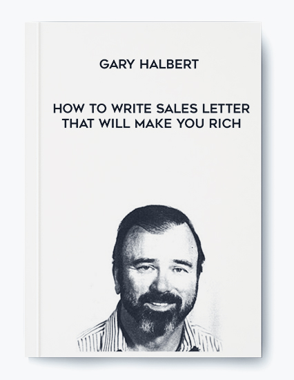 Gary Halbert – How To Write Sales Letter That Will Make You Rich by https://koiforest.com/
