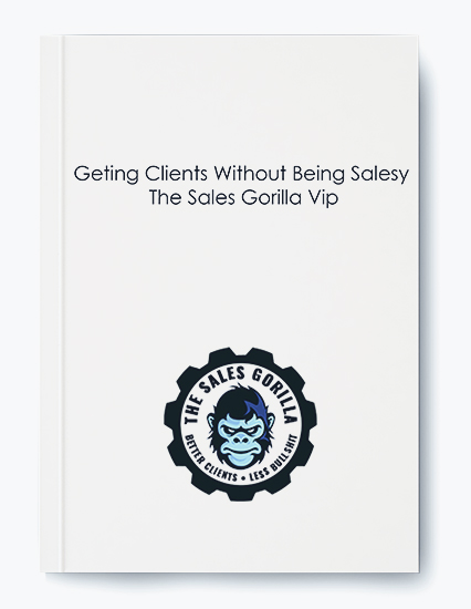 Geting Clients Without Being Salesy – The Sales Gorilla Vip by https://koiforest.com/
