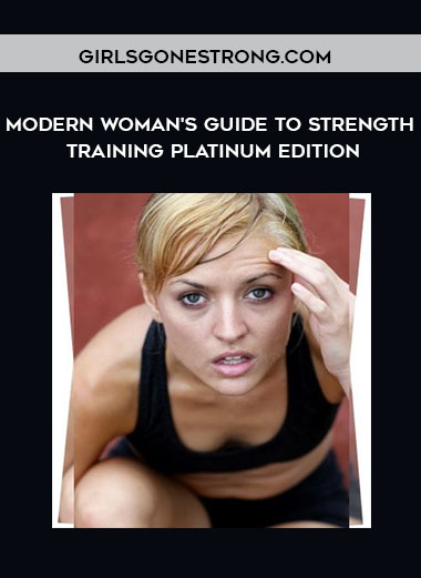 GirlsGoneStrong.com - Modern Woman's Guide to Strength Training Platinum Edition by https://koiforest.com/