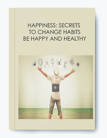 HAPPINESS: SECRETS TO CHANGE HABITS – BE HAPPY AND HEALTHY by https://koiforest.com/