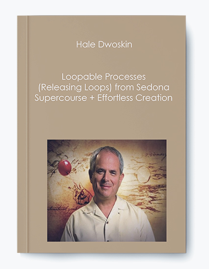 Hale Dwoskin – Loopable Processes (Releasing Loops) from Sedona Supercourse + Effortless Creation by https://koiforest.com/