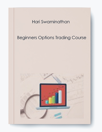 Hari Swaminathan – Beginners Options Trading Course by https://koiforest.com/