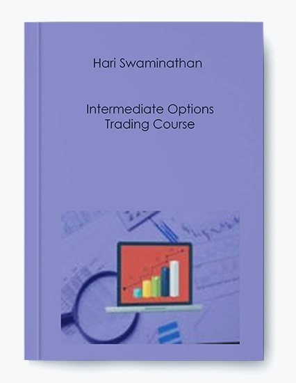 Hari Swaminathan – Intermediate Options Trading Course by https://koiforest.com/