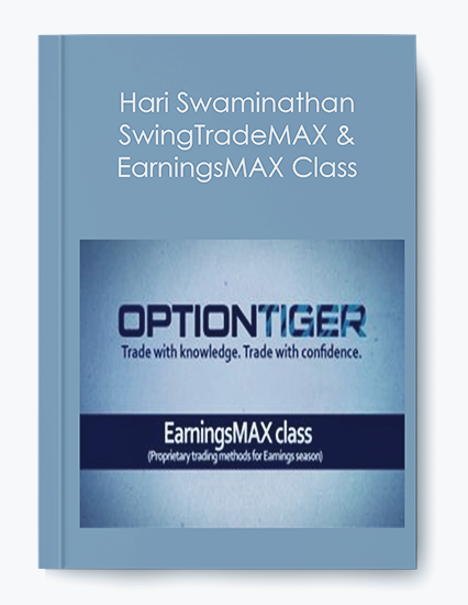 SwingTradeMAX & EarningsMAX Class by Hari Swaminathan by https://koiforest.com/