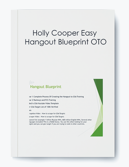 Holly Cooper Easy Hangout Blueprint OTO by https://koiforest.com/
