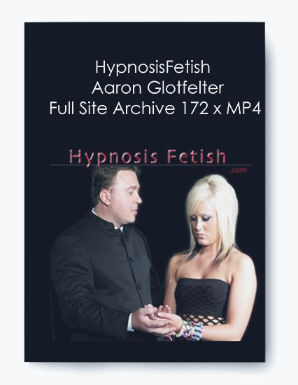HypnosisFetish – Aaron Glotfelter- Full Site Archive 172 x MP4 by https://koiforest.com/