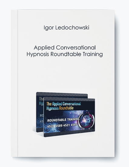 Igor Ledochowski – Applied Conversational Hypnosis Roundtable Training by https://koiforest.com/