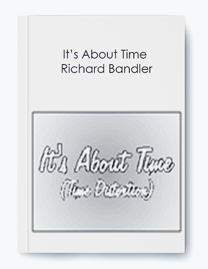It's About Time – Richard Bandler by https://koiforest.com/