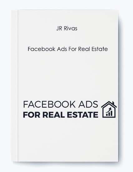 Facebook Ads For Real Estate by JR Rivas by https://koiforest.com/